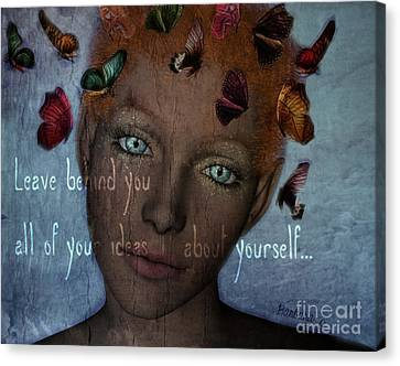 Canvas Print featuring the digital art Leave Behind You All Of Your Ideas About Yourself by Barbara Orenya