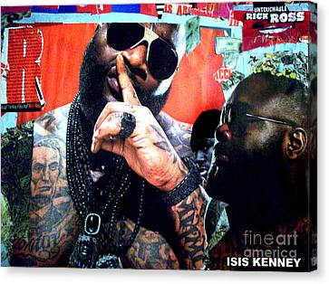 Rick Ross The Untouchable Canvas Print by Isis Kenney