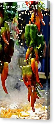 Canvas Print featuring the photograph Sausage And Peppers by Lilliana Mendez