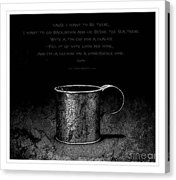 Tin Cup Chalice Lyrics Canvas Print