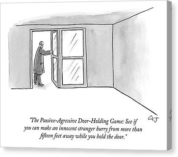 The Passive-agressive Door-holding Game: Canvas Print by Carolita Johnson