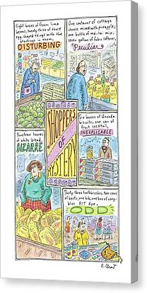 Grocery Store Canvas Print - Captionless: Shoppers Of Mystery by Roz Chast