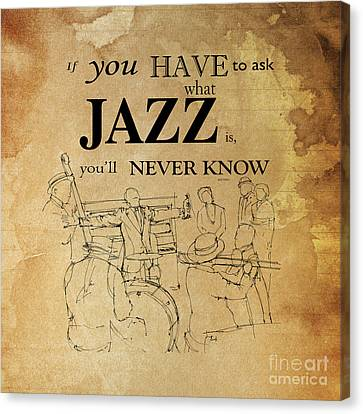 Jazz Quote Canvas Print by Pablo Franchi