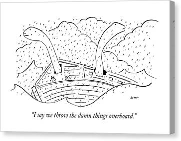 I Say We Throw The Damn Things Overboard Canvas Print by Michael Shaw