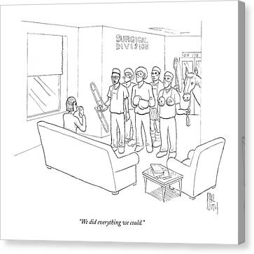 We Did Everything We Could Canvas Print by Paul Noth