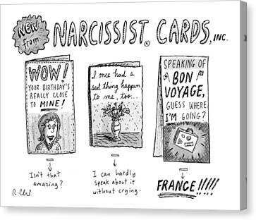 2009 Canvas Print - Narcissist Cards by Roz Chast