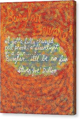 Burglar Beware Canvas Print by Joe Dillon