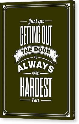 Life Motivating Quotes Poster Canvas Print by Lab No 4 - The Quotography Department