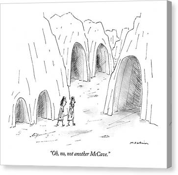 Oh, No, Not Another Mccave Canvas Print by Michael Maslin
