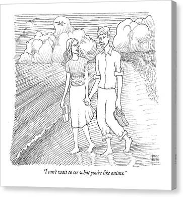 Young Man Canvas Print - I Can't Wait To See What You're Like Online by Paul Noth