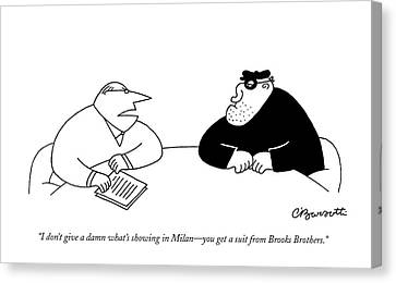 Bank Robber Canvas Print - I Don't Give A Damn What's Showing In Milan - by Charles Barsotti