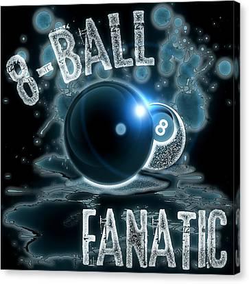 8 Ball Fanatic Canvas Print by David G Paul