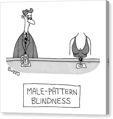 Male-pattern Blindness Canvas Print