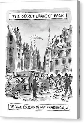 Police Canvas Print - The Secret Shame Of Paris by Lee Lorenz