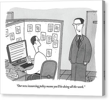 A Boss Speaks To A Man In His Cubicle As The Man Canvas Print by Peter C. Vey