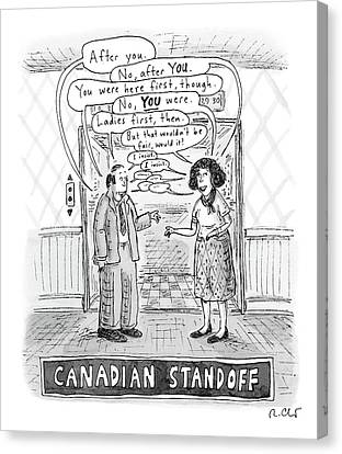 A Canadian Stand-off Satirizes The  Politeness Canvas Print