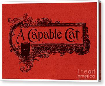 A Capable Cat Sign. Red Canvas Print by Pierpont Bay Archives