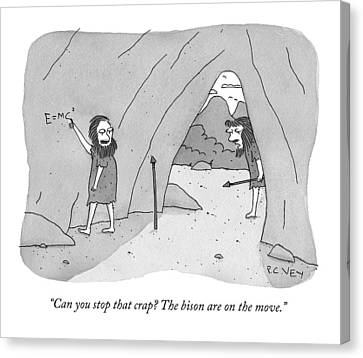 A Caveman Speaks To Another Caveman Who Canvas Print by Peter C. Vey