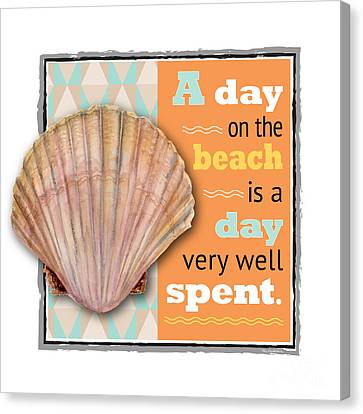 A Day On The Beach Is A Day Very Well Spent. Canvas Print by Amy Kirkpatrick