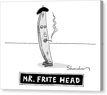 A French Fry Drawn Similarly To Mr. Potato Head Canvas Print by Danny Shanahan