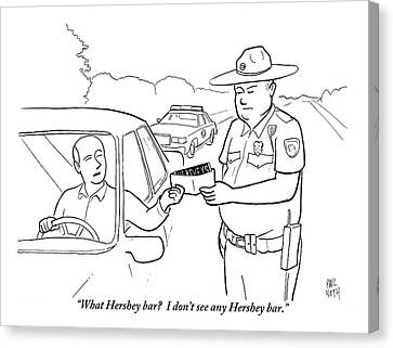 A Man Attempts To Bribe A Traffic Police Officer Canvas Print by Paul Noth