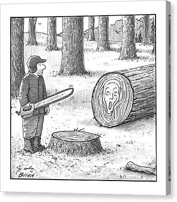 The Scream Canvas Print - A Man Who Has Just Cut Down A Tree Sees That by Harry Bliss