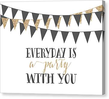 A Party With You Canvas Print