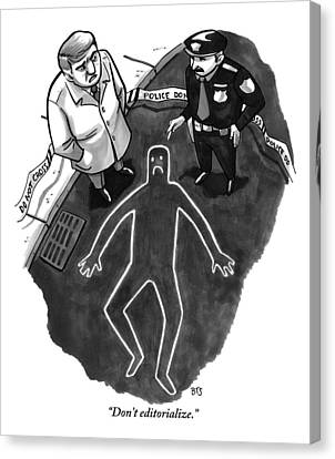 A Police Investigator Lectures A  Officer Canvas Print by Benjamin Schwartz