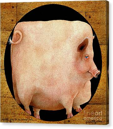 Pigs Canvas Print - A Square Pig In A Round Hole... by Will Bullas