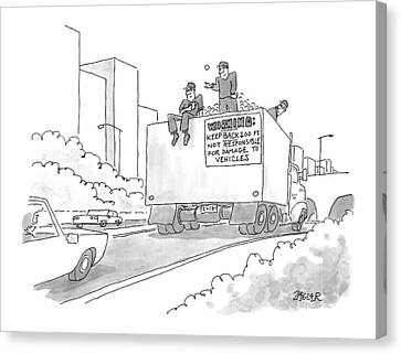 A Truck Of Rubble With A Warning On Its Back Canvas Print by Jack Ziegler