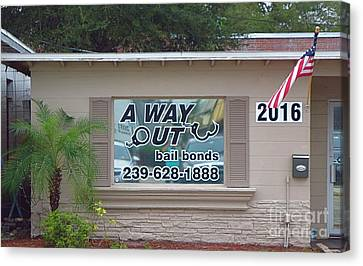 A Way Out Bail Bonds In Ft. Myers Florida. Canvas Print by Robert Birkenes