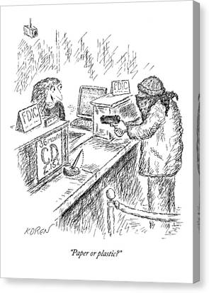 Bank Robber Canvas Print - A Woman Behind A Bank Register Speaks To A Man by Edward Koren