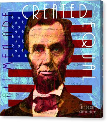 Abraham Lincoln Gettysburg Address All Men Are Created Equal 20140211p180 Canvas Print by Wingsdomain Art and Photography