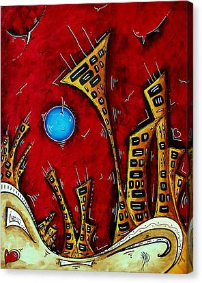 Abstract City Cityscape Art Original Painting Stand Tall By Madart Canvas Print by Megan Duncanson
