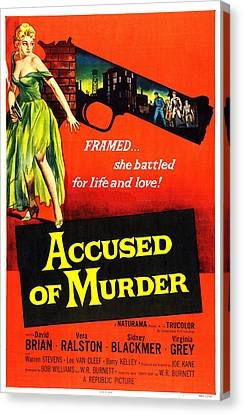 1950s Poster Art Canvas Print - Accused Of Murder, Us Poster, Vera by Everett