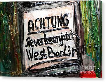 Achtung Canvas Print by John Rizzuto