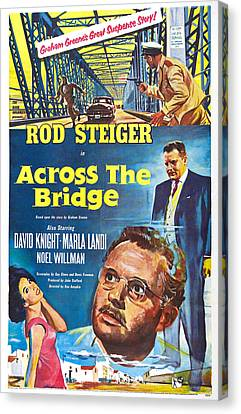 Across The Bridge, Us Poster, Rod Canvas Print by Everett