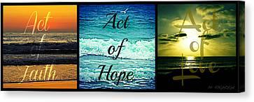 Act Of Faith Hope Love Collage Canvas Print by Sharon Soberon