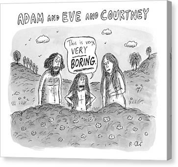 Adam And Eve And Courtney In The Garden Of Eden Canvas Print by Roz Chast