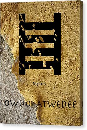 Adinkra  Owuo Atwedee Canvas Print by Kandy Hurley