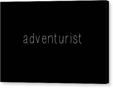 Adventurist Canvas Print by Chastity Hoff