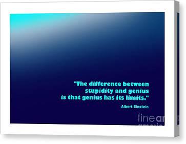Albert Einstein Famous Quote Canvas Print by Enrique Cardenas-elorduy