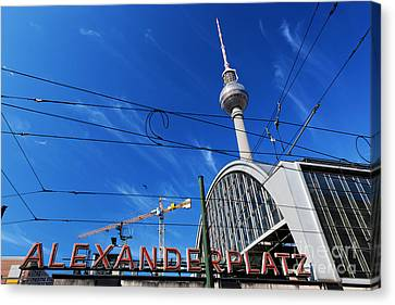 Bahn Canvas Print - Alexanderplatz Sign And Television Tower Berlin Germany by Michal Bednarek
