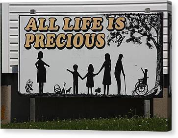 All Life Is Precious Canvas Print