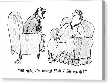 All Right, I'm Wrong!  Shall I Kill Myself? Canvas Print by William Steig
