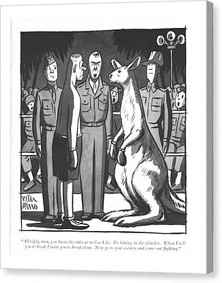 Referee Canvas Print - All Right, Men, You Know The Rules As Well by Peter Arno