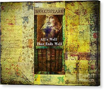 Shakespeare Quote Well That Ends Well Canvas Print