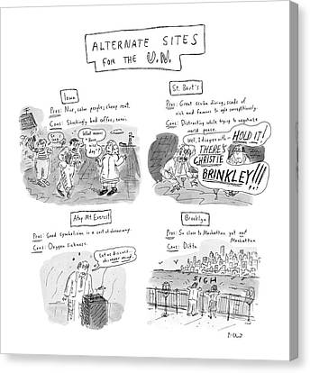 Alternate Sites For The U.n Canvas Print by Roz Chast