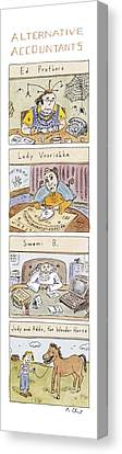 Alternative Accountants Ed Prothero Canvas Print by Roz Chast
