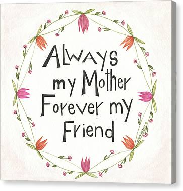 Always My Mother Canvas Print by Cindy Shamp